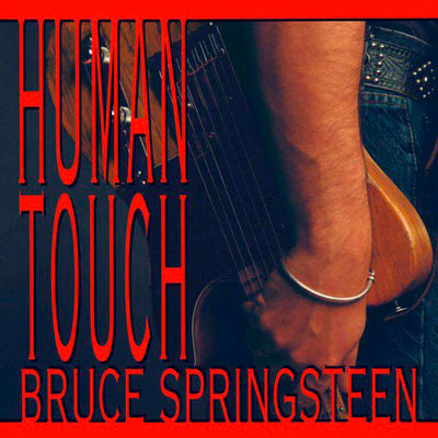 Human Touch & Lucky Town (1992)