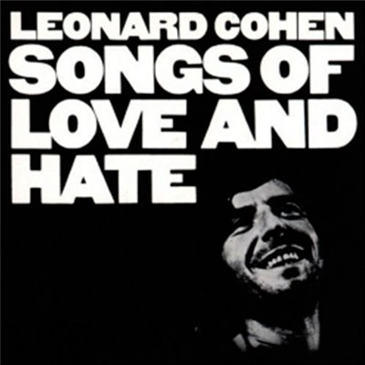 Songs of Love and Hate (1971)