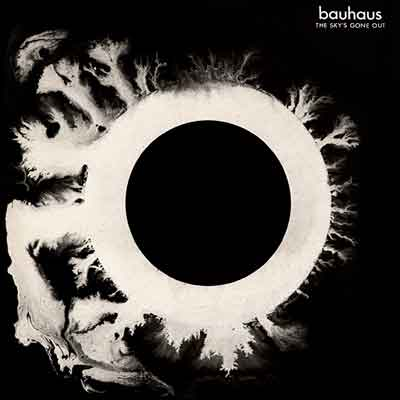 Bauhaus – The Sky's Gone Out