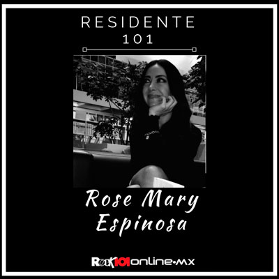 #Residente101 Rose Mary Espinosa