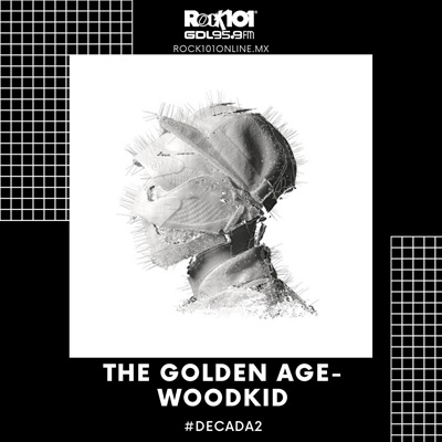 @goliveros #Década2 The Golden Age – Woodkid – 24 de diciembre del 2019