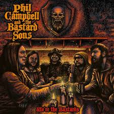 Phil Campbell and the Bastard Sons lanza We're The Bastards
