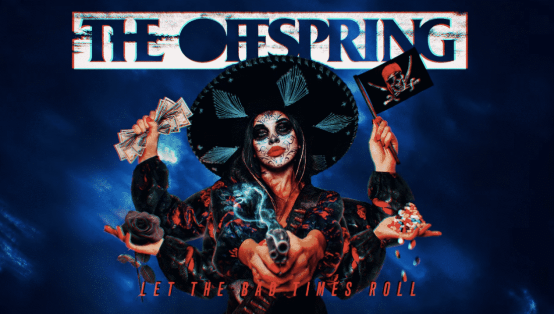 "The Offspring estrena ""Let The Bad Times Roll"" (video)"